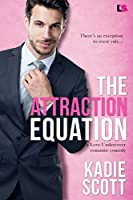 The Attraction Equation (Love Undercover #2)