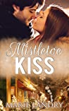 Mistletoe Kiss by Marie Landry