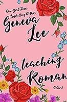 Teaching Roman (Good Girls Don't Book 2)