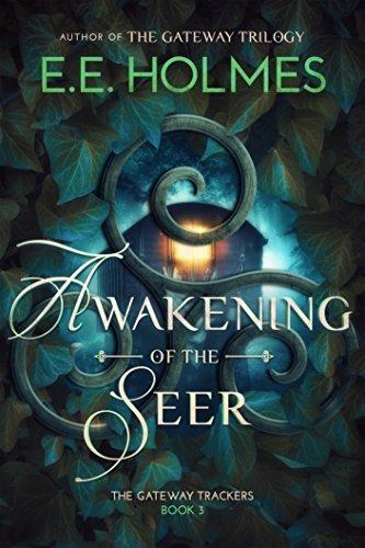 E. E. Holmes - The Gateway Trackers 3 - Awakening of the Seer