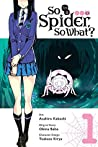 So I'm a Spider, So What? Manga, Vol. 1