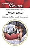 Claiming His Nine-Month Consequence by Jennie Lucas