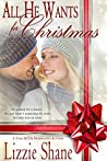 All He Wants For Christmas (Yours for Christmas Book, #1)