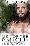 The Seducer (Men of the North #4)