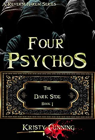 Four Psychos by Kristy Cunning