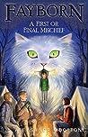 A First or Final Mischief (Fayborn, #3)