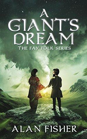 A Giant's Dream (The Fay Folk Series)