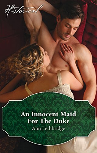 An Innocent Maid For The Duke  by  Ann Lethbridge