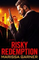 Risky Redemption (Rogue Security Book 1)