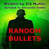 Random Bullets