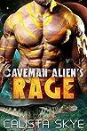Caveman Alien's Rage (Caveman Aliens, #3)
