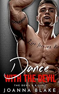 Dance With The Devil (Devil's Riders, #4)