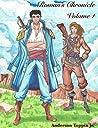 Rowan's Chronicle: Volume 1