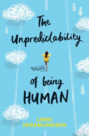 The Unpredictability of Being Human by Linni Ingemundsen