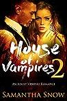 House Of Vampires 2 (The Lorena Quinn Trilogy)