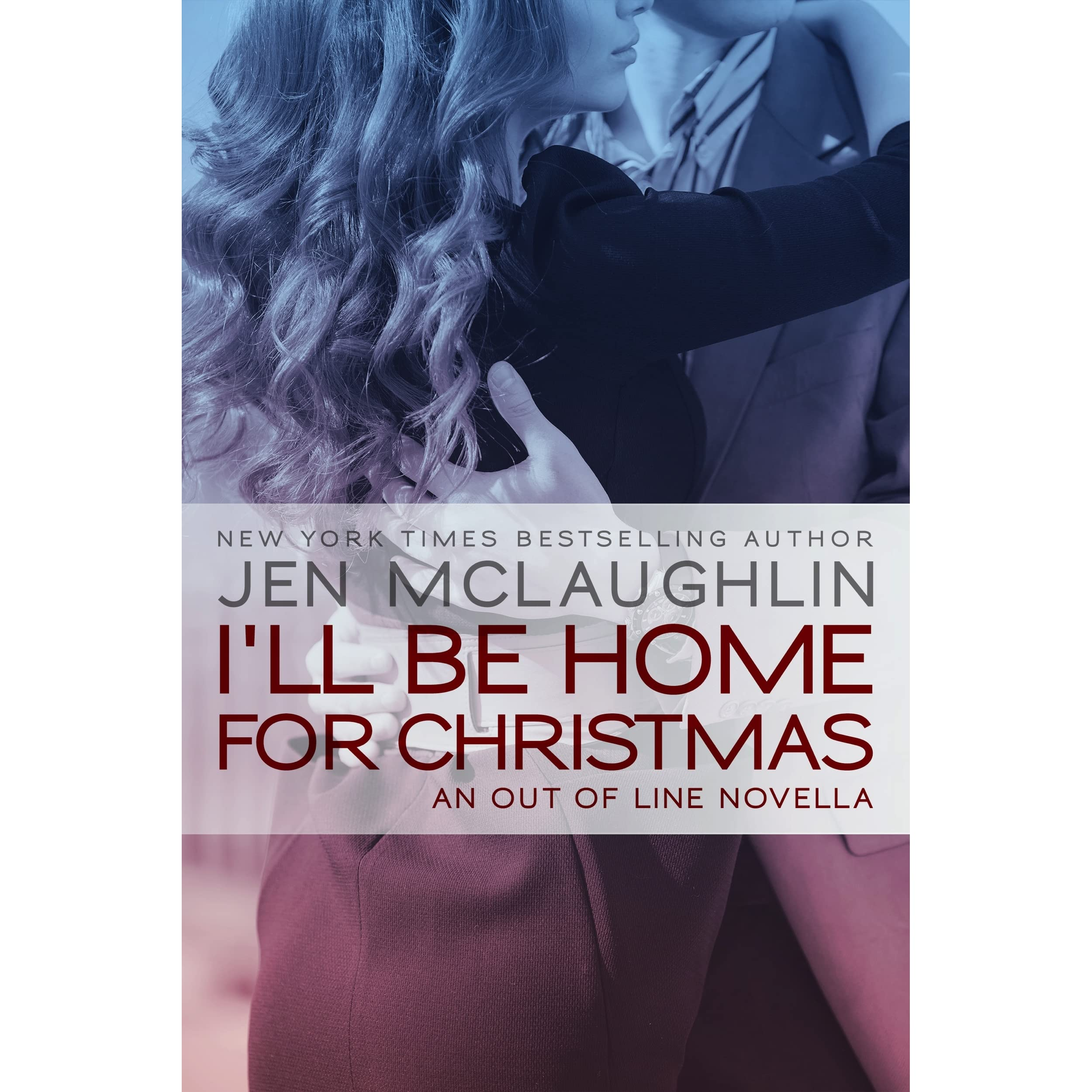 ill be home for christmas out of line 55 by jen mclaughlin - Who Wrote I Ll Be Home For Christmas