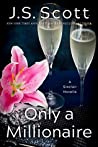 Only a Millionaire (The Sinclairs #6.5)
