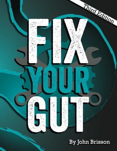 Fix Your Gut- The Definitive Gut