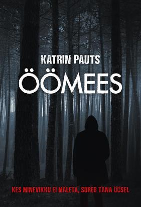 Öömees by Katrin Pauts