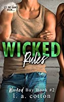 Wicked Rules (Wicked Bay, #2)