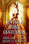 Loving a Noble Gentleman