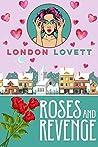 Roses and Revenge (Port Danby Cozy Mystery #4)