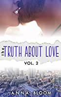 The Truth About Love Vol:II