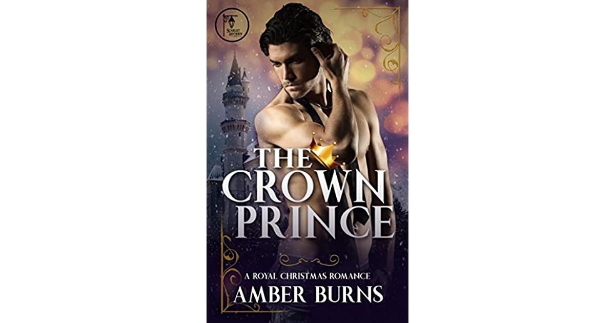 The crown prince a contemporary royal christmas romance by amber burns fandeluxe Image collections