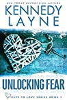 Unlocking Fear (Keys to Love, #1)