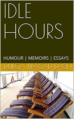 Idle Hours - Humour|Memoirs|Essays