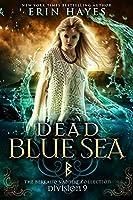 Dead Blue Sea: Division 9 (The Berkano Vampire Collection)