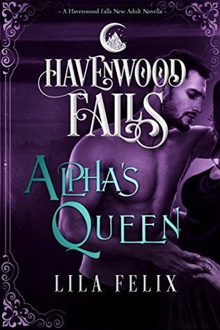 Alpha's Queen (Havenwood Falls #6)