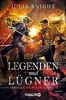 Legenden und Lügner: Frieden ist für Feiglinge (The Duellists Trilogy #2)