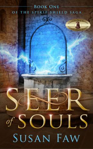 Seer of Souls (The Spirit Shield Saga, #1)