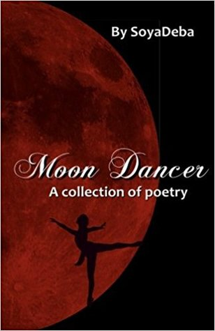 Moon Dancer: A Collection of Poetry