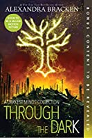 Through the Dark (Bonus Content) (Darkest Minds Novel, A)