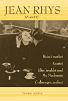 Kvartet – Fire romaner: Rejse i mørket, Kvartet, Efter bruddet, Godnat, dag
