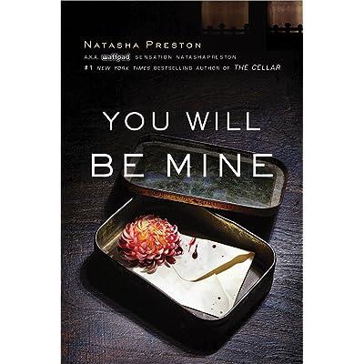 You Will Be Mine by Natasha Preston