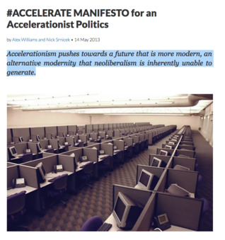 #ACCELERATE: Manifesto for an Accelerationist Politics