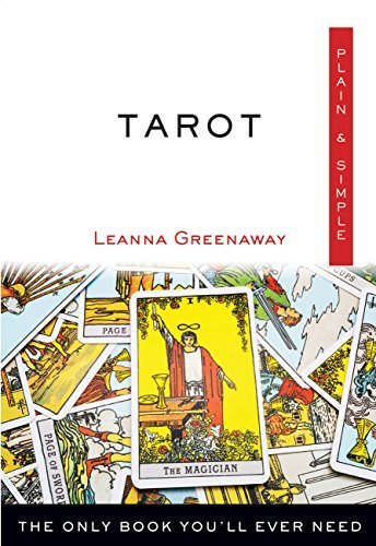 Tarot Plain & Simple The Only Book You'll Ever Need