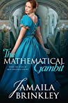 The Mathematical Gambit: From the Files of Miss Anastasia Galipp (The Galipp Files Book 2)