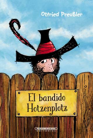 El bandido Hotzenplotz (Hotzenplotz, #1)