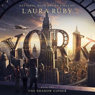 The Shadow Cipher by Laura Ruby