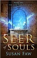 Seer of Souls (The Spirit Shield Saga #1)