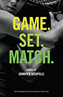 Game. Set. Match. (Outer Banks Tennis Academy Book 1)