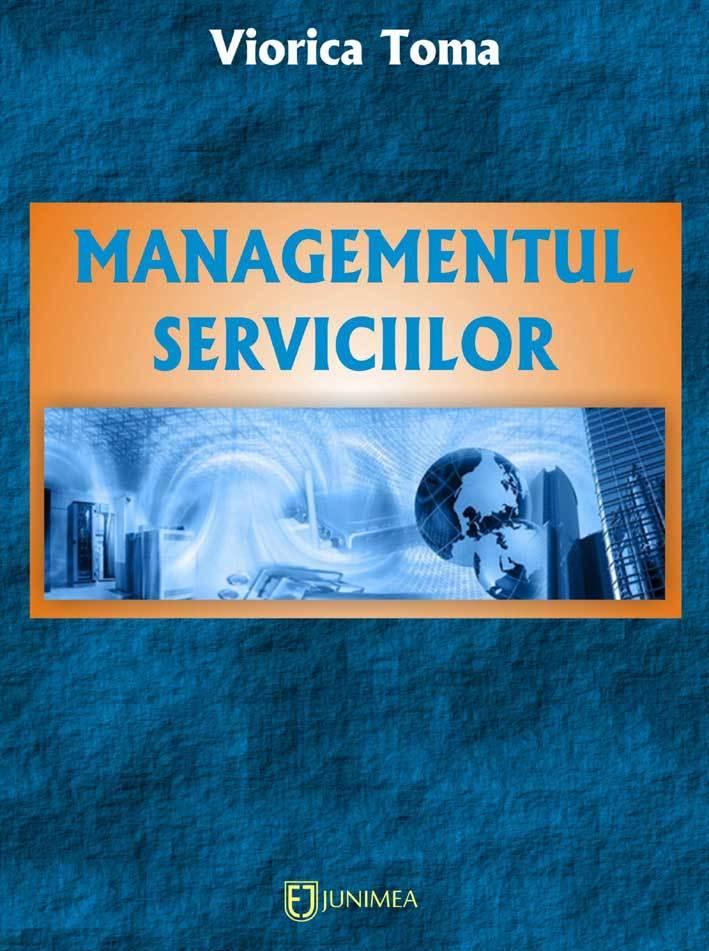 Managementul serviciilor  by  Viorica Toma