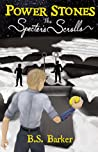 Power Stones: The Specter's Scrolls (Power Stones Series Book #4)