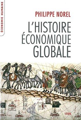 L'Histoire économique globale (Economie humaine)