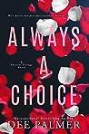 Always A Choice (Choices Trilogy #2)