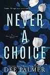 Never A Choice (The Choices Trilogy #1)